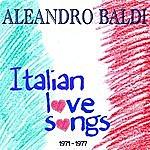 Aleandro Baldi Italian Love Songs