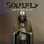 Soulfly Rise Of The Fallen (Single)