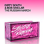 Dirty South The Russian March (Single)