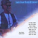 James Grant Blues Mythology