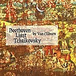 Van Cliburn Beethoven, Liszt, Tchaikovsky By Van Cliburn