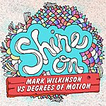 Degrees Of Motion Shine On (3-Track Maxi-Single)