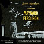 Maynard Ferguson Jam Session Featuring Maynard Ferguson