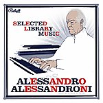 Alessandro Alessandroni Selected Library Music