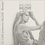 Inlove Dj Cam Presents In Love 'stories'