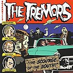 """The Tremors """"the Scourge Of The South"""""""