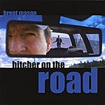 Brent Mason Hitcher On The Road