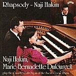 Naji Hakim Rhapsody / The Organ Music Of Naji Hakim / Organ Of The Sacre Coeur, Paris