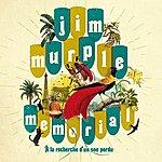 Jim Murple Memorial A La Recherche D'un Son Perdu