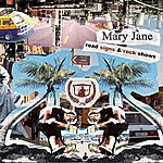 Mary Jane Road Signs & Rock Shows