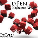 Dpen Maybe Not Ep