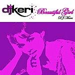 DJ Keri Beautiful Girl - Remixes