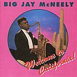 Big Jay McNeely Welcome To California