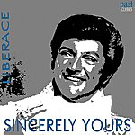 Liberace Sincerely Yours