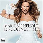 Marie Serneholt Disconnect Me