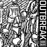 Outbreak Work To Death