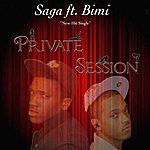 Saga Private Session (Feat. Bimi) - Single