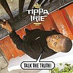 Tippa Irie Talk The Truth!