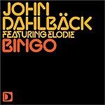 John Dahlbäck Bingo (Extended Original Mix)