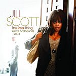 Jill Scott The Real Thing - Words & Sounds, Vol. 3