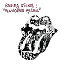 The Rolling Stones Plundered My Soul (2-Track Single)