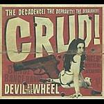 Crud Devil At The Wheel