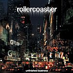 Rollercoaster Unfinished Business (4-Track Maxi-Single)