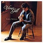 Vince Gill Love Songs