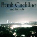 Frank Cadillac Illumination