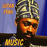 Lutan Fyah Music