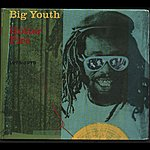 Big Youth Natty Universal Dread (Hotter Fire - 1975-1979)