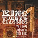 King Tubby King Tubby's Classics Chapter 1