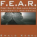 Ewald Kegel F.e.a.r.