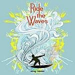 Ewald Kegel Ride The Waves