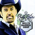 Billy Yates Bill's Barber Shop