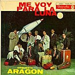 Orquesta Aragón Me Voy Para La Luna