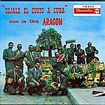 Orquesta Aragón Cojale El Gusto A Cuba
