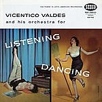 Vicentico Valdes Listening And Dancing