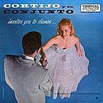Cortijo Y Su Combo Invites You To Dance