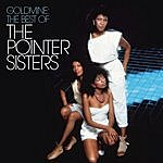 The Pointer Sisters Goldmine: The Best Of The Pointer Sisters