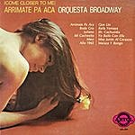 Orquesta Broadway Arrimate Pa' Aca
