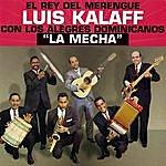 Luis Kalaff La Mecha