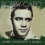 Bobby Capo Bobby Interpreta A Bobby