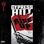 Cypress Hill Rise Up (Parental Advisory)