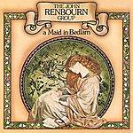 John Renbourn A Maid In Bedlam (Reissue)