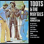 Toots & The Maytals Funky Kingston (Reissue)