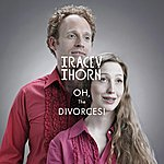 Tracey Thorn Oh! The Divorces (2-Track Single)