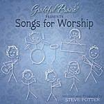 Steve Potter Songs For Worship