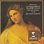 The Consort Of Musicke Claudio Monteverdi: The Eighth Book Of Madrigals - Madrigals Of Love