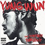 Yung Wun The Dirtiest Thirstiest (Parental Advisory)